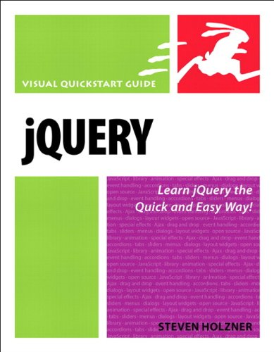 Jquery: visual quickstart guide by steven holzner.