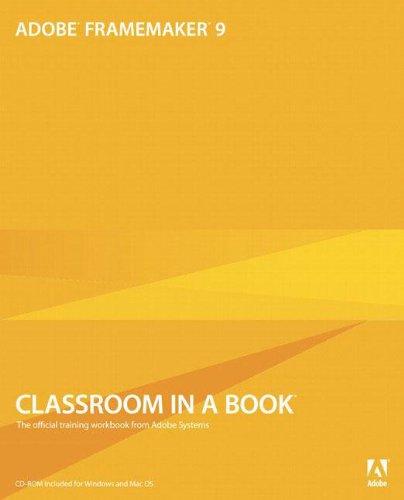 9780321647504: Adobe FrameMaker 9 Classroom in a Book