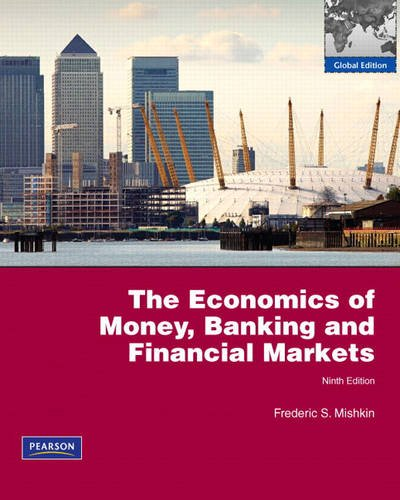 9780321649362: The Economics of Money, Banking and Financial Markets