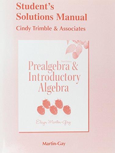 Prealgebra and Introductory Algebra: Martin-Gay, Elayn