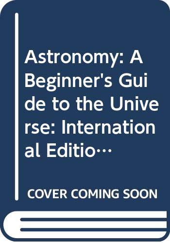 9780321649645: Astronomy: A Beginner's Guide to the Universe