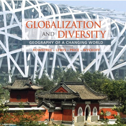 9780321651525: Globalization and Diversity: Geography of a Changing World (3rd Edition)