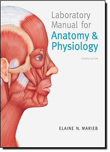 Anatomy & Physiology: Elaine N. Marieb