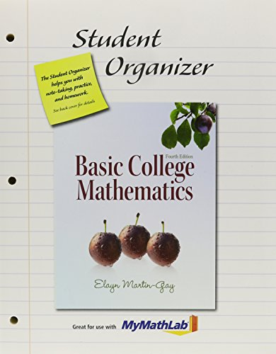 Student Organizer (Standalone) for Basic College Mathematics: Martin-Gay, Elayn