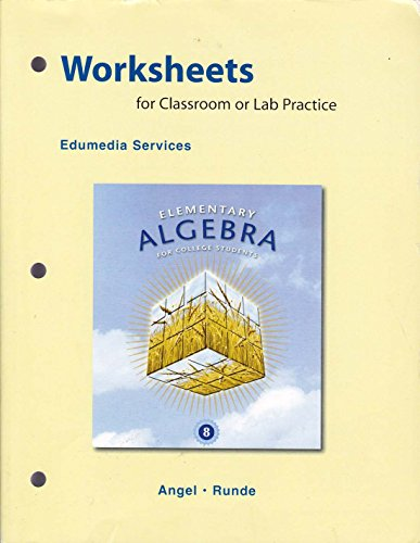 Worksheets for Classroom or Lab Practice for: Angel, Allen R.