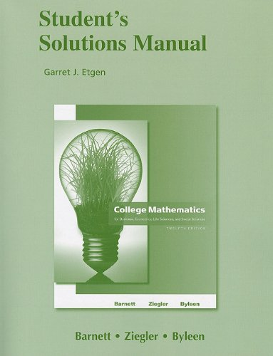 9780321654977: Student Solutions Manual for College Mathematics for Business, Economics, Life Sciences and Social Sciences