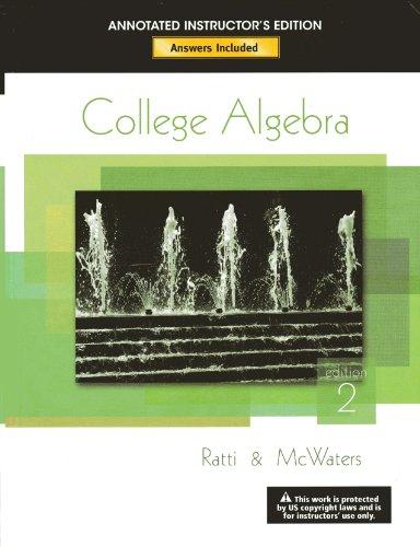 College Algebra: Marcus M. McWaters J. S. Ratti