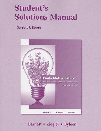 Student's Solutions Manual for Finite Mathematics for: Barnett, Raymond A.;