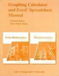 Graphing Calculator Manual and Excel Spreadsheet Manual: Lial, Margaret L.,