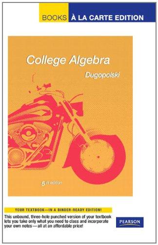 9780321655424: College Algebra, Books a la Carte Edition (5th Edition)