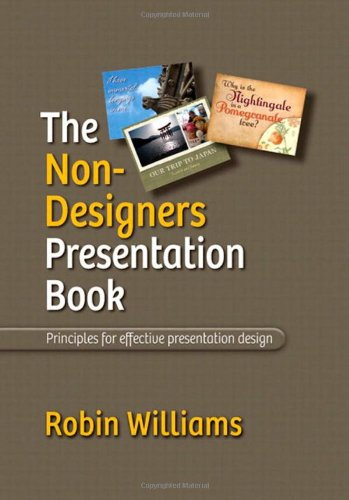 9780321656216: The Non-Designer's Presentation Book: Principles for Effective Presentation Design