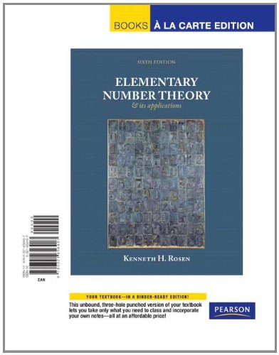Elementary Number Theory, Books a la Carte: Kenneth H. Rosen