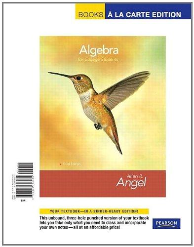 Algebra for College Students, Books a la Carte Edition (3rd Edition): Angel, Allen R.