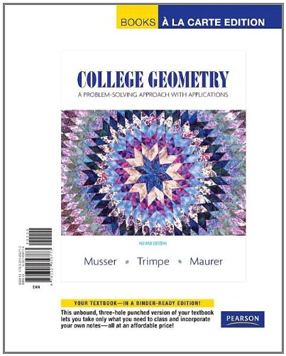 9780321656773: College Geometry: A Problem Solving Approach with Applications, Books a la Carte Edition (2nd Edition)
