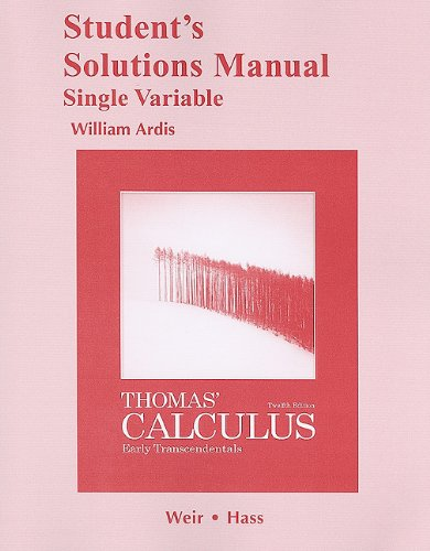 9780321656926: Student Solutions Manual, Single Variable, for Thomas' Calculus: Early Transcendentals