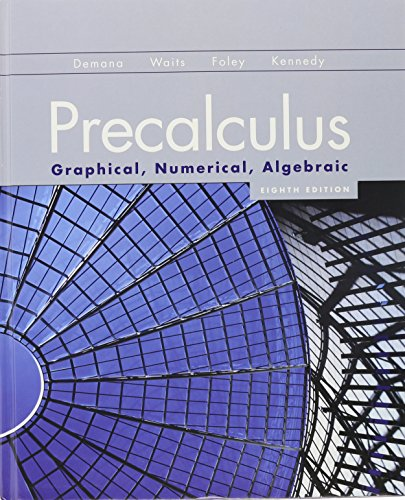 Precalculus: Graphical, Numerical, Algebraic Format: Hardcover: Demana, FranklinWaits, Bert