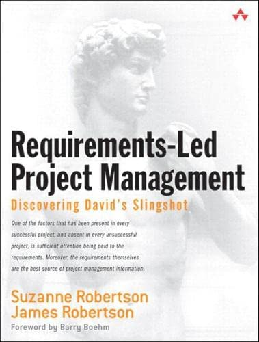 9780321659040: Requirements-Led Project Management: Discovering David's Slingshot (paperback)