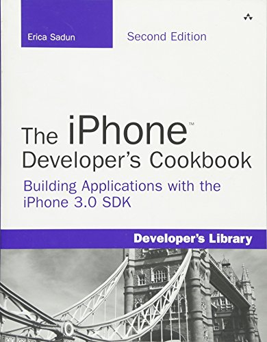 9780321659576: The iPhone Developer's Cookbook: Building Applications with the iPhone 3.0 SDK (2nd Edition)