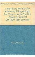9780321661081: Laboratory Manual for Anatomy & Physiology, Cat Version with Practice Anatomy Lab 2.0 CD-ROM (4th Edition)
