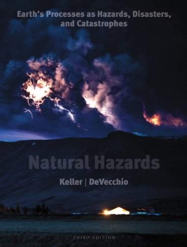 9780321662644: Natural Hazards: Earth's Processes As Hazards, Disasters, and Catastrophes