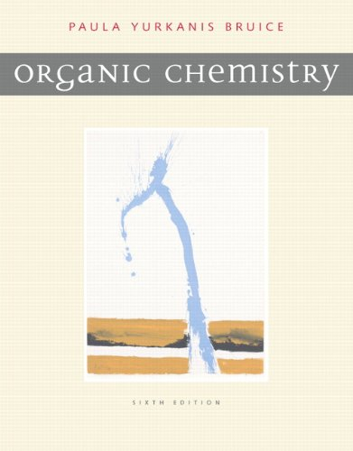 Organic Chemistry: Bruice, Paula Yurkanis