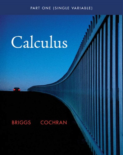 9780321664075: Single Variable Calculus (Briggs/Cochran Calculus)