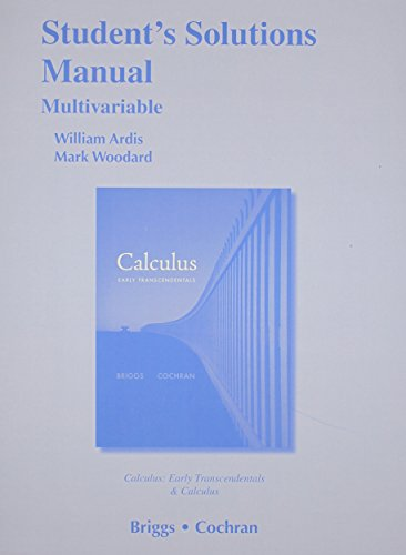 9780321664112: Student Solutions Manual, Multivariable for Calculus and Calculus: Early Transcendentals