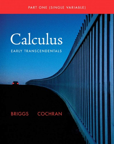 9780321664143: Single Variable Calculus: Early Transcendentals (Briggs/Cochran Calculus)