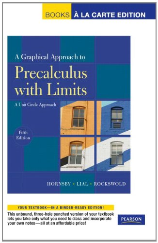 9780321664204: A Graphical Approach to Precalculus with Limits: A Unit Circle Approach, Books a la Carte Edition (5th Edition)