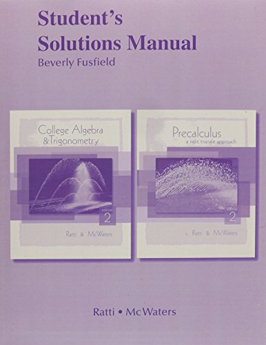 9780321664983: Student Solutions Manual for College Algebra and Trigonometry/Precalculus: A Right Triangle Approach