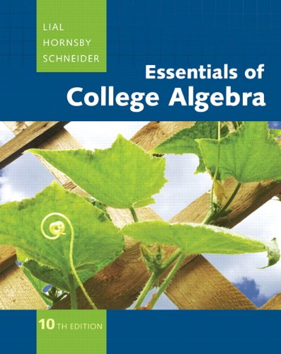 9780321664990: Essentials of College Algebra (10th Edition) (The Lial/Hornsby/Schneider College Algebra Series)