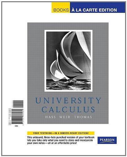 University Calculus, Books a la Carte Edition: Joel Hass, Maurice