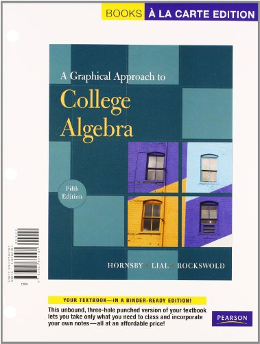 9780321665904: A Graphical Approach to College Algebra, A La Carte Plus MyMathLab -- Access Card Package (5th Edition)