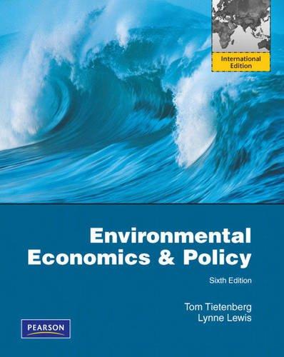9780321666215: Environmental Economics & Policy: International Edition