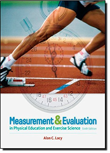 9780321666550: Measurement and Evaluation in Physical Education and Exercise Science (6th Edition)