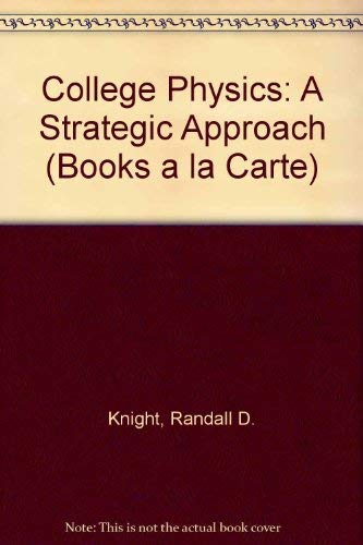 9780321666673: Books a la Carte for College Physics: A Strategic Approach