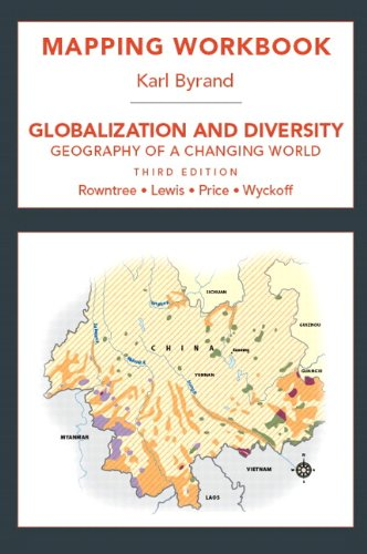 Mapping Workbook for Globaization and Diversity: Geography: Lester Rowntree, Martin
