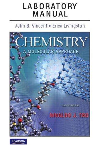 Laboratory Manual for Chemistry: A Molecular Approach: Vincent, John J.,