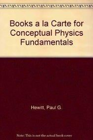 9780321668400: Books a la Carte for Conceptual Physics Fundamentals
