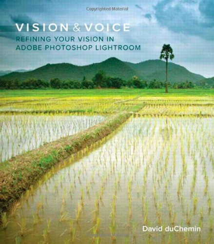 9780321670090: Vision & Voice: Refining Your Vision in Adobe Photoshop Lightroom