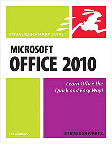 9780321670106: Microsoft Office 2010 for Windows: Visual QuickStart (Visual QuickStart Guide)
