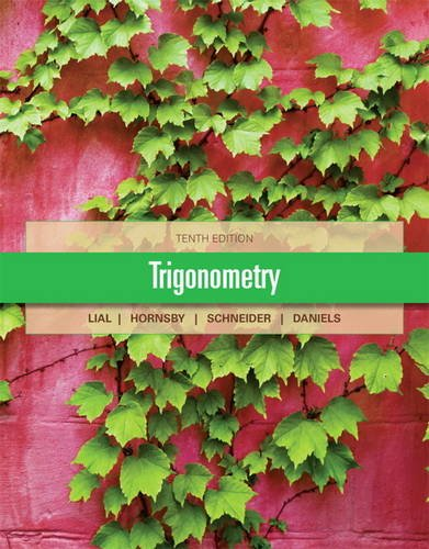 Trigonometry (10th Edition): Margaret L. Lial,