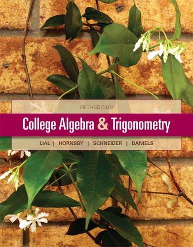 9780321671783: College Algebra and Trigonometry (5th Edition)