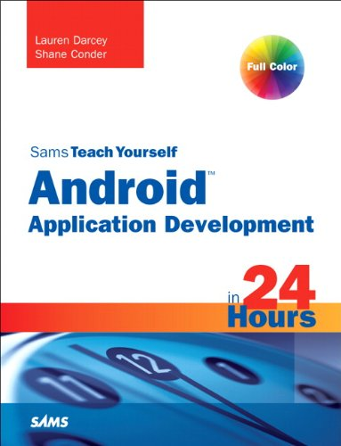 9780321673350: Sams Teach Yourself Android Application Development in 24 Hours