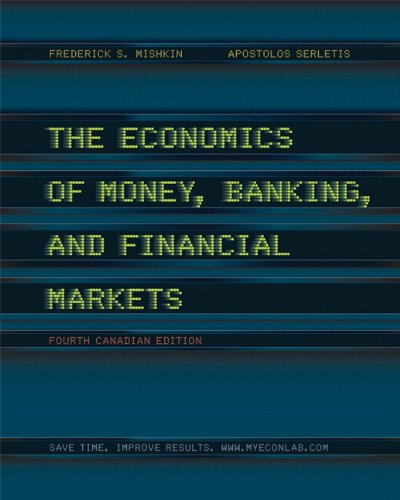 9780321673428: The Economics of Money, Banking and Financial Markets, Fourth Canadian Edition, with MyEconLab (4th Edition)