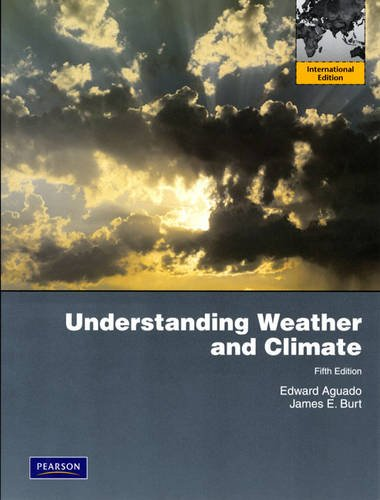 9780321674371: Understanding Weather and Climate