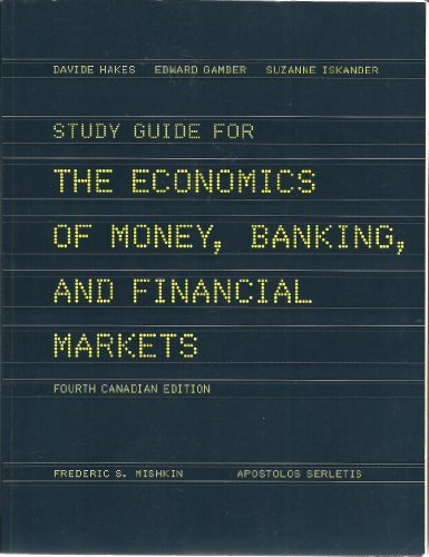Study Guide for The Economics of Money,: Mishkin, Frederic S.