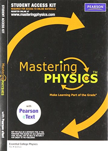 9780321675415: MasteringPhysics with Pearson eText Student Access Kit for Essential College Physics (ME component)
