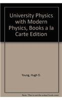 University Physics with Modern Physics, Books a la Carte Edition (12th Edition) (9780321676986) by Hugh D. Young; Roger A. Freedman; Lewis Ford