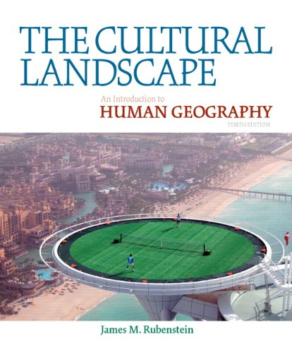 9780321677358: The Cultural Landscape: An Introduction to Human Geography (10th Edition)